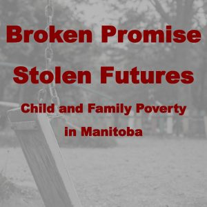 Broken Promises, Stolen Futures
